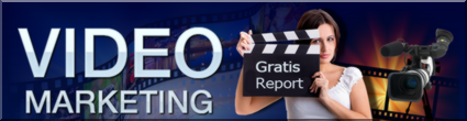Videomarketing-Gratisreport!